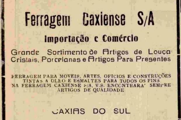 Ferragem Caxiense em 1947 Acervo Centro de Memória da Câmara de Vereadores de Caxias do Sul/Reprodução