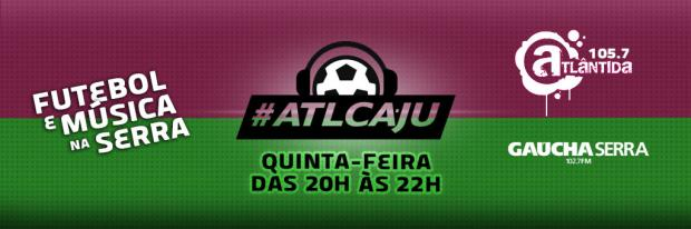 Programa ATL CAJU estreia na noite desta quinta-feira na Atlântida e na Gaúcha Serra Arte de Charles Segat/