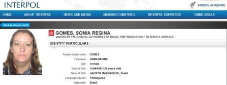 Mulher que já esteve na lista das 10 brasileiras mais procuradas da Interpol foge de Presídio de Caxias (Foto: Reprodução/InterpoL/)